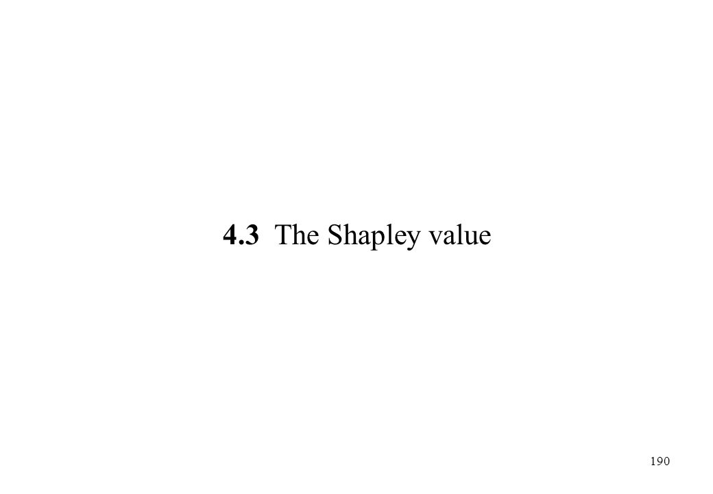 4.3 The Shapley value
