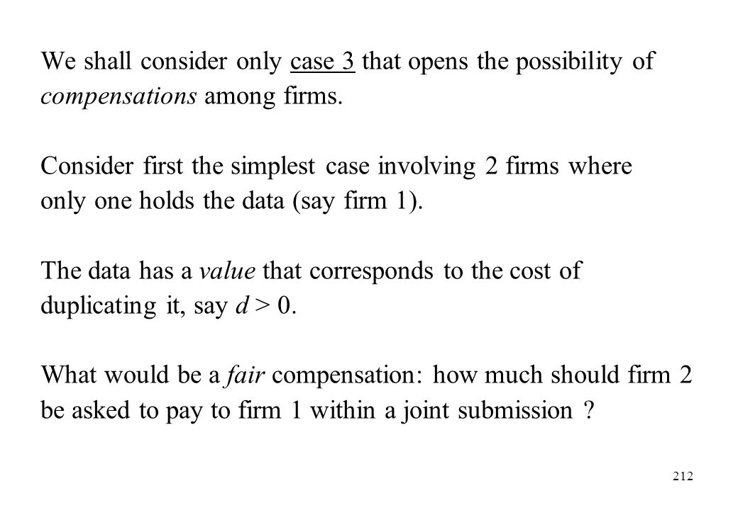We shall consider only case 3 that opens the possibility of compensations among firms.