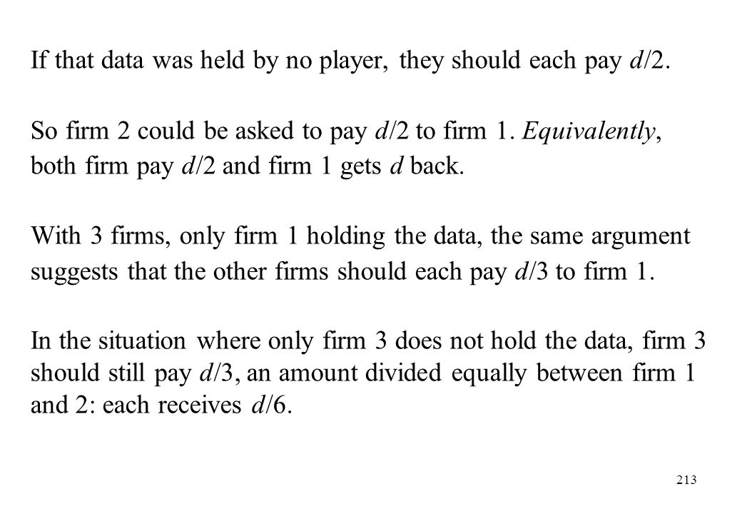 If that data was held by no player, they should each pay d/2.