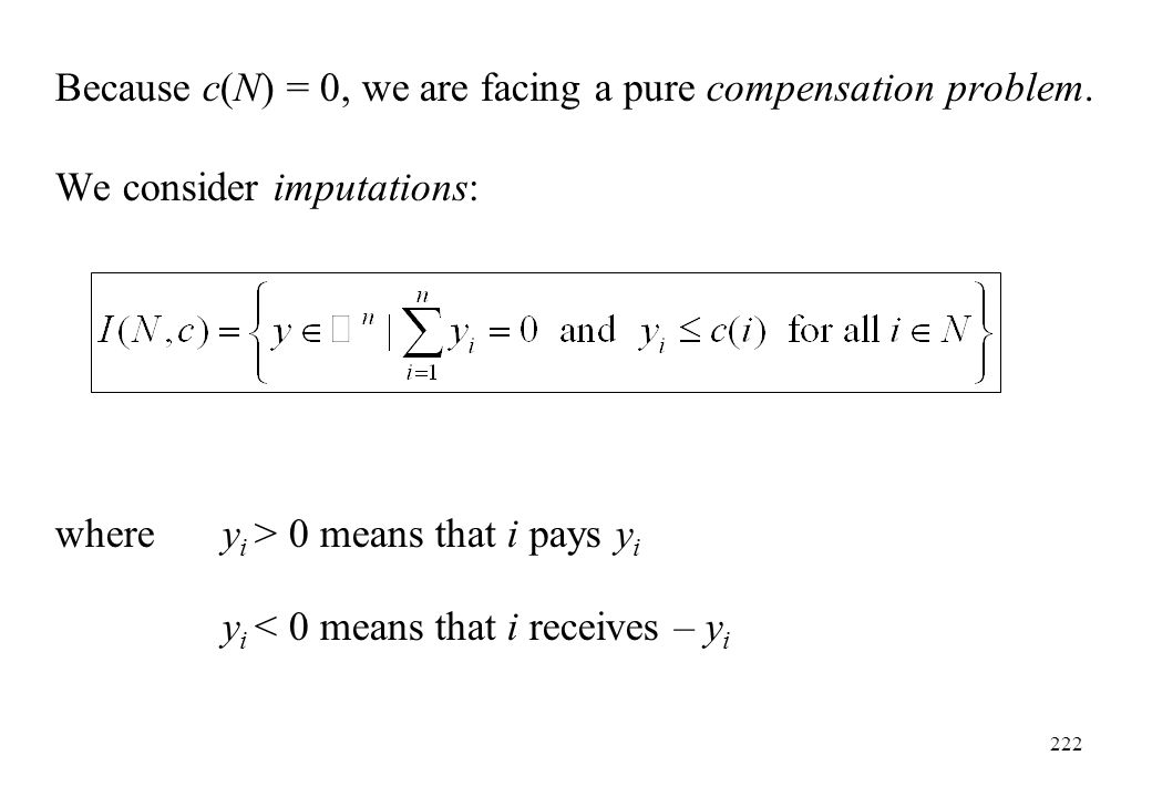 Because c(N) = 0, we are facing a pure compensation problem.