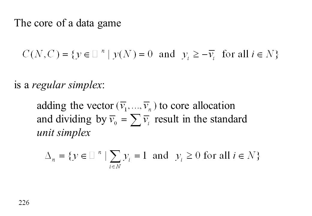 The core of a data game is a regular simplex: