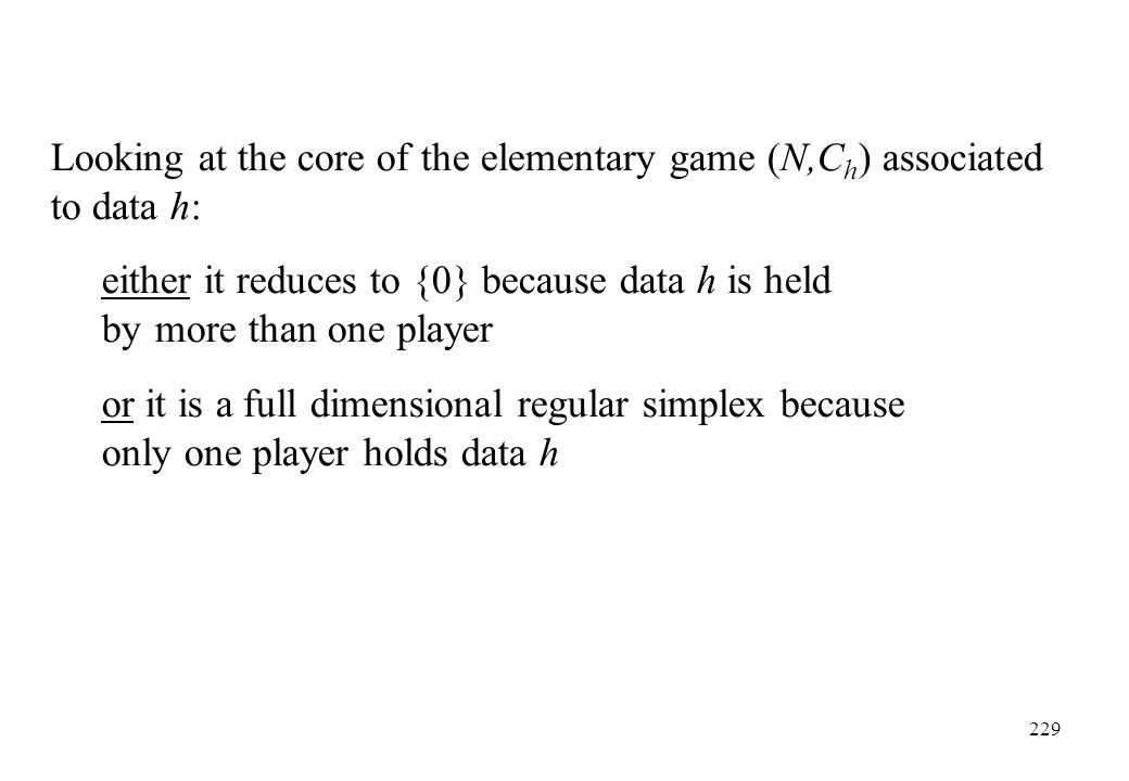 Looking at the core of the elementary game (N,Ch) associated to data h: