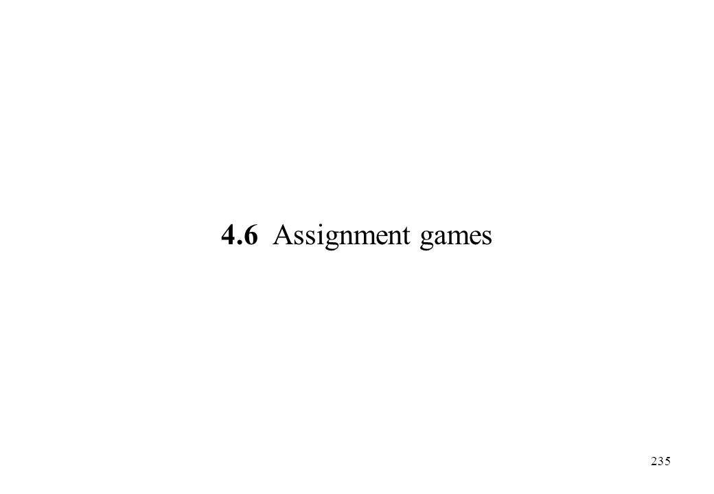 4.6 Assignment games
