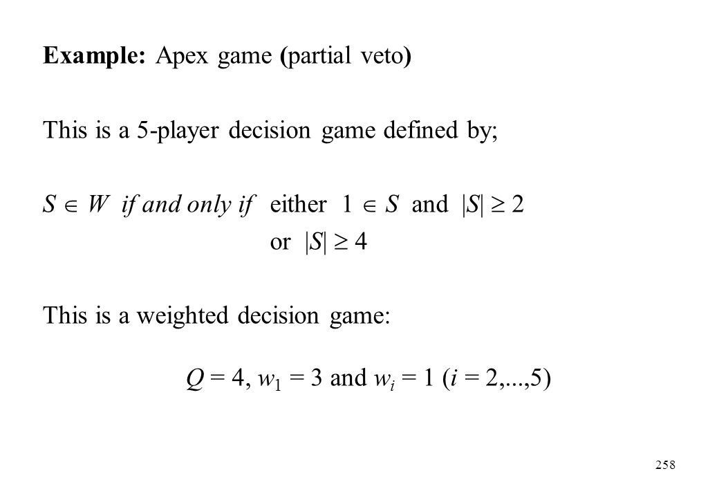 Example: Apex game (partial veto)