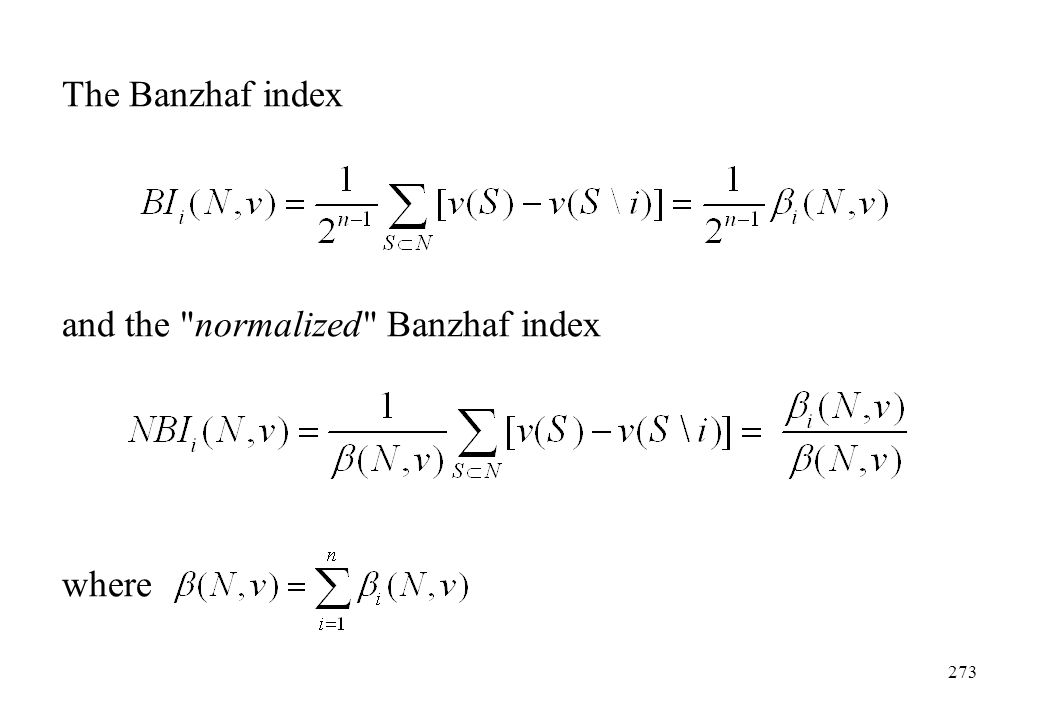 The Banzhaf index and the normalized Banzhaf index where