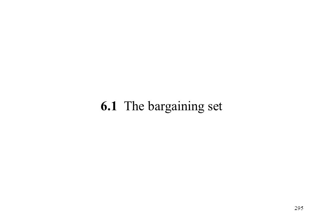 6.1 The bargaining set