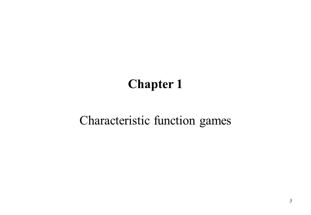 Characteristic function games