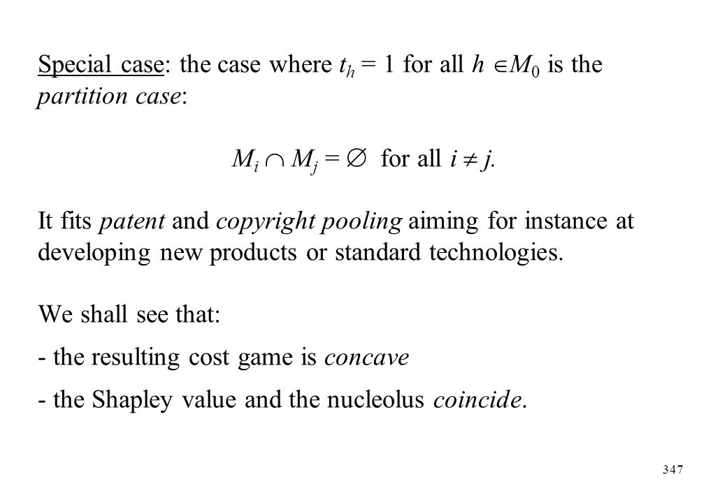 Special case: the case where th = 1 for all h M0 is the partition case: