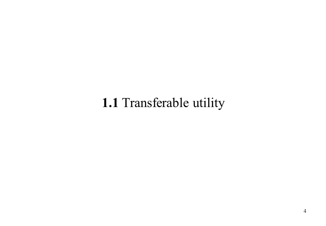 1.1 Transferable utility
