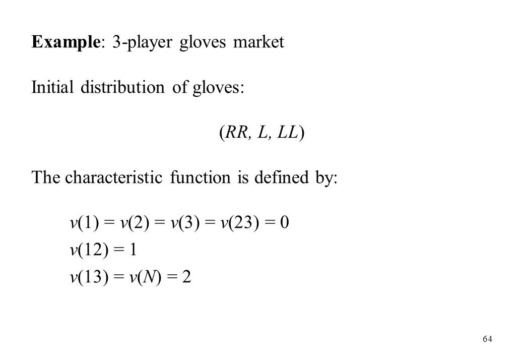 Example: 3-player gloves market