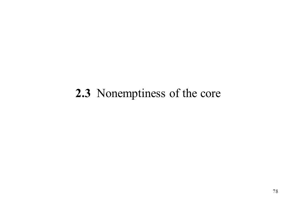 2.3 Nonemptiness of the core