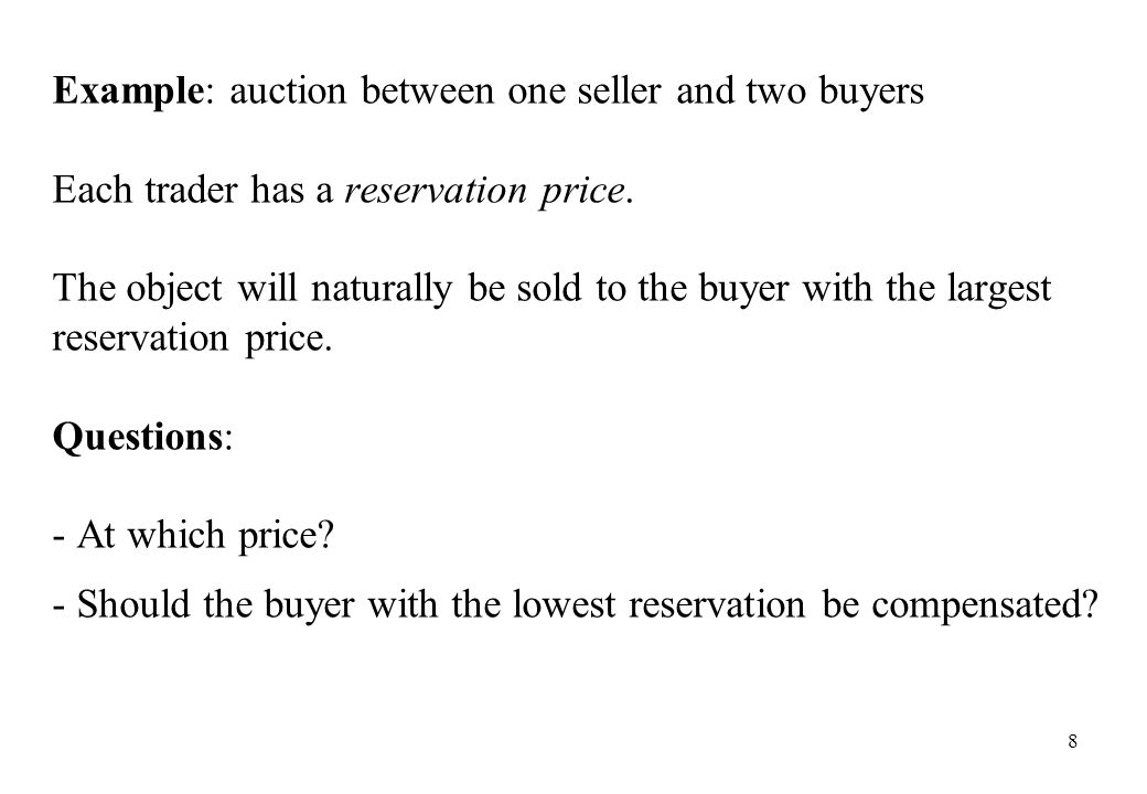 Example: auction between one seller and two buyers