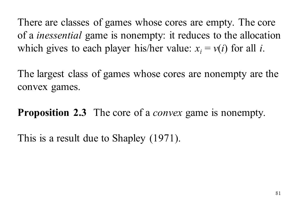 There are classes of games whose cores are empty