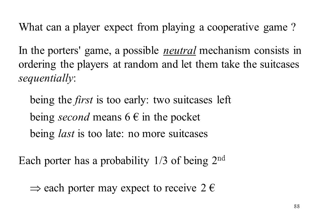 What can a player expect from playing a cooperative game