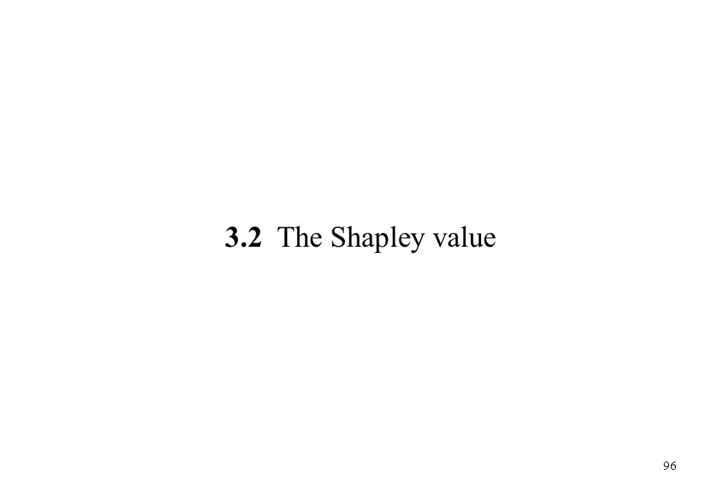 3.2 The Shapley value