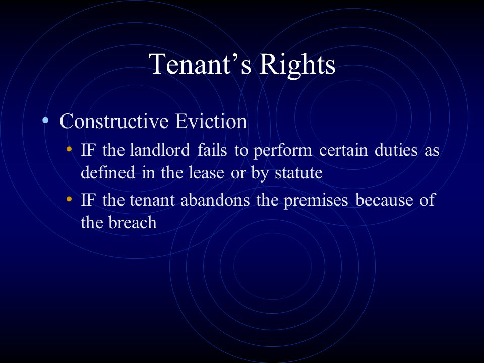 Tenant's Rights Constructive Eviction