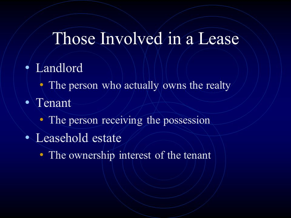Those Involved in a Lease