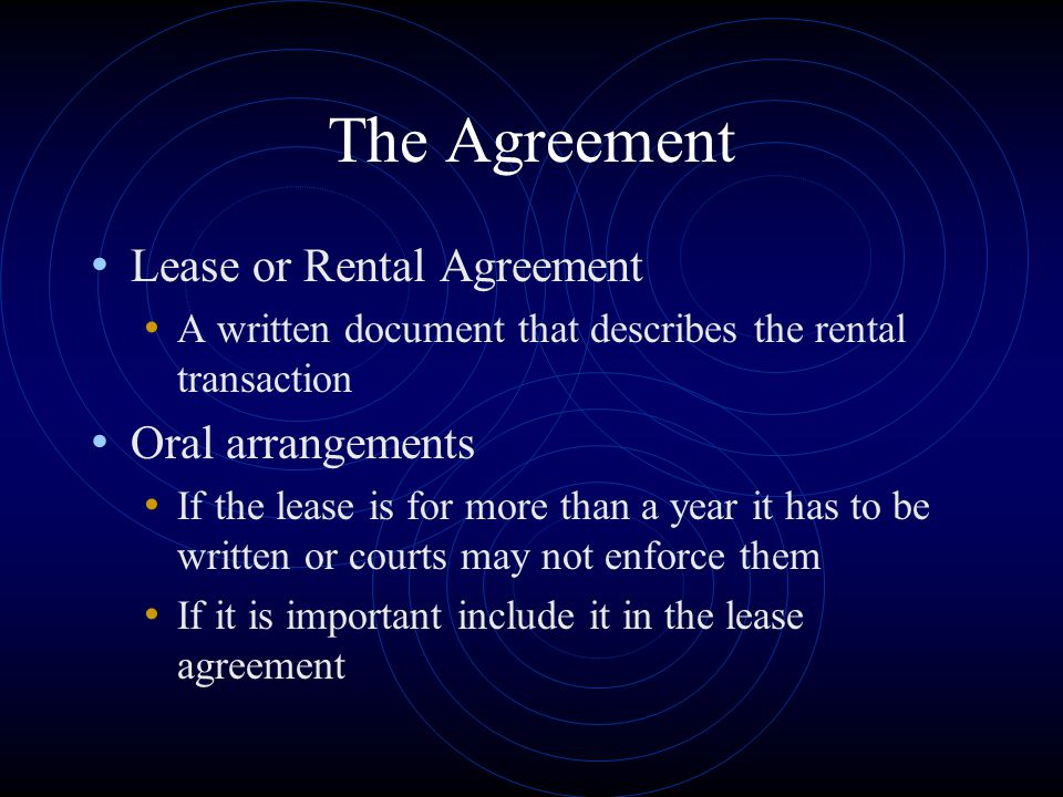 The Agreement Lease or Rental Agreement Oral arrangements