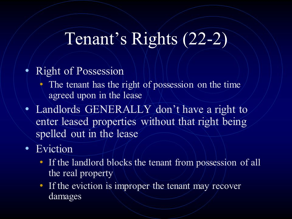 Tenant's Rights (22-2) Right of Possession