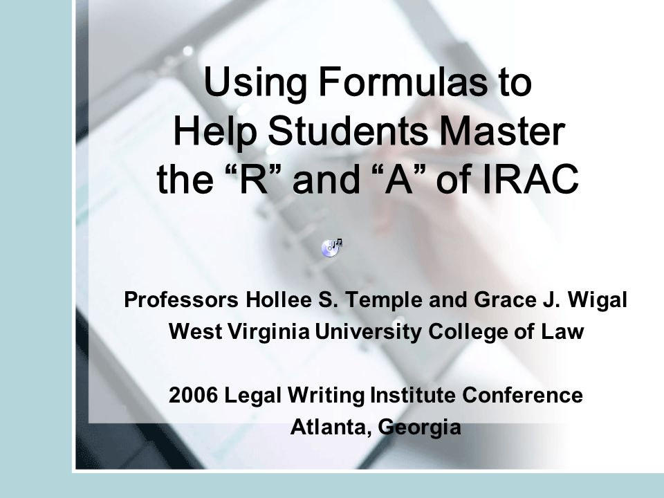 Using Formulas to Help Students Master the R and A of IRAC