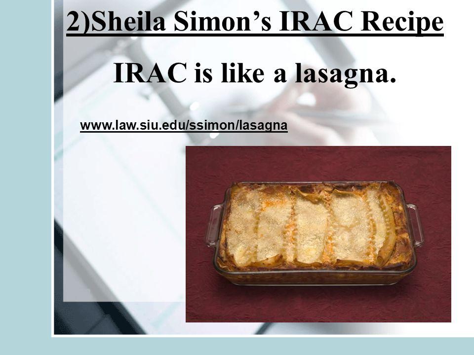2)Sheila Simon's IRAC Recipe