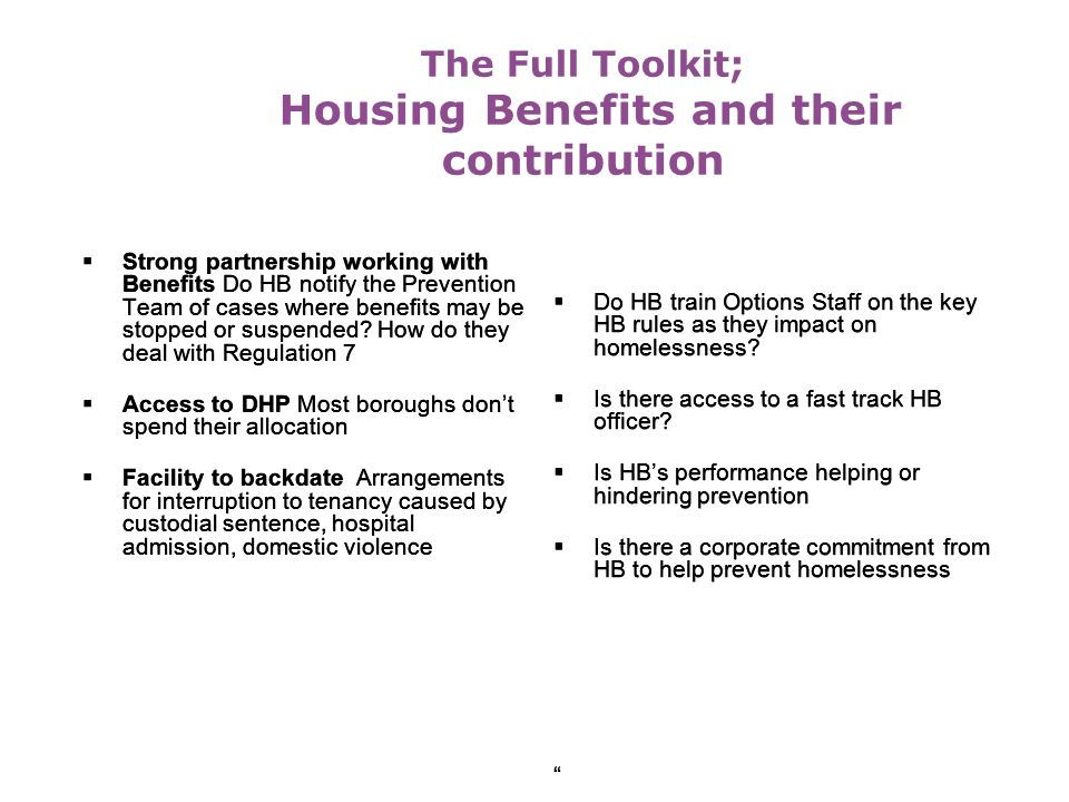 The Full Toolkit; Housing Benefits and their contribution