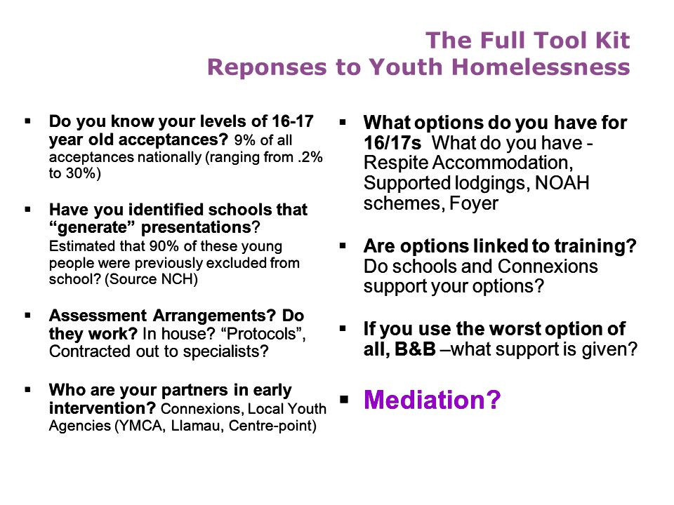 The Full Tool Kit Reponses to Youth Homelessness