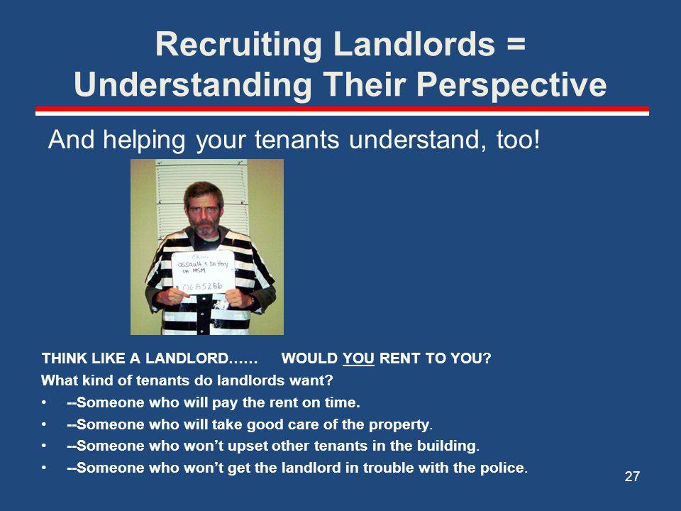Recruiting Landlords = Understanding Their Perspective