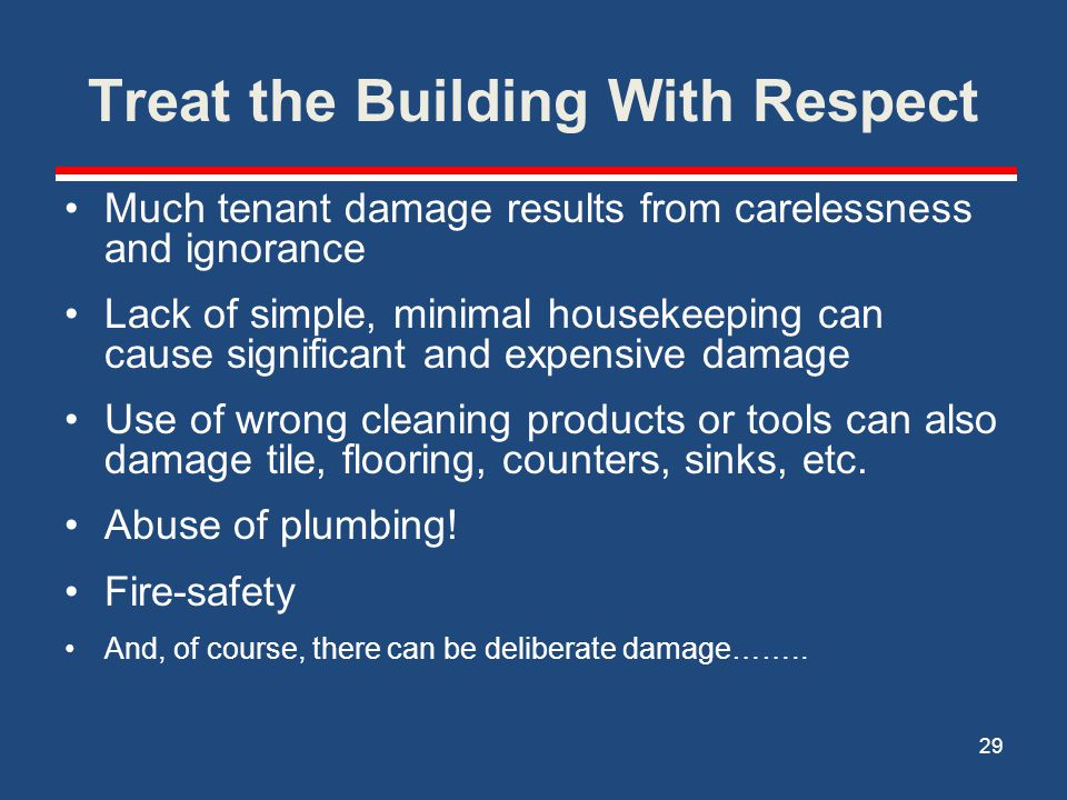 Treat the Building With Respect