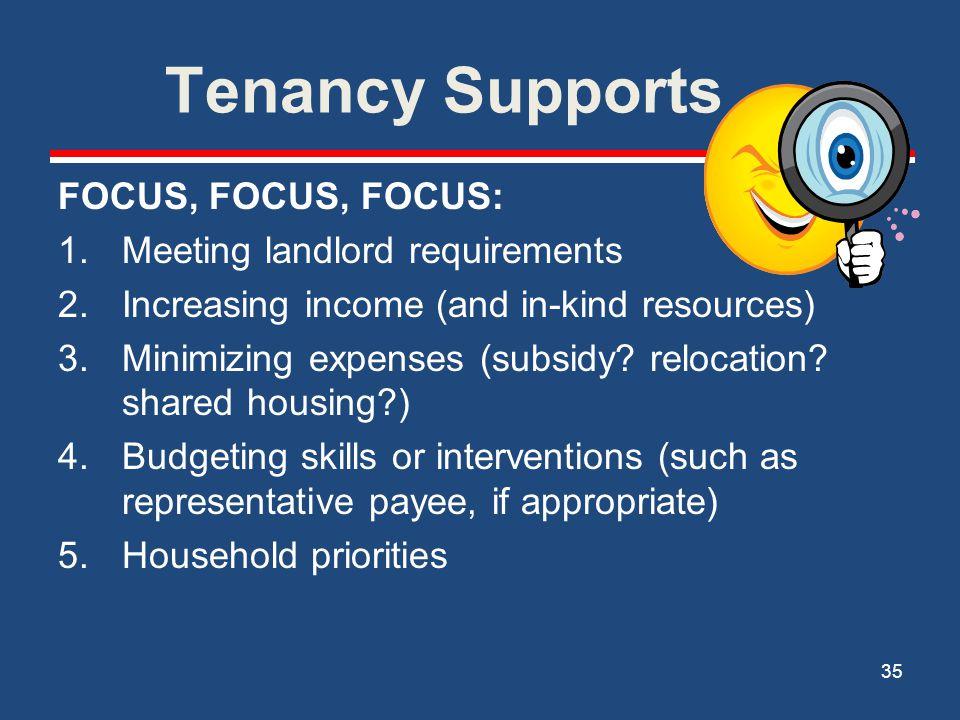 Tenancy Supports FOCUS, FOCUS, FOCUS: Meeting landlord requirements