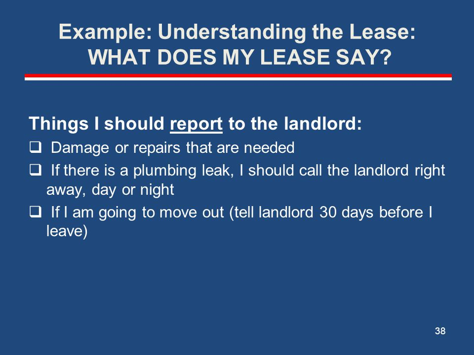 Example: Understanding the Lease: WHAT DOES MY LEASE SAY