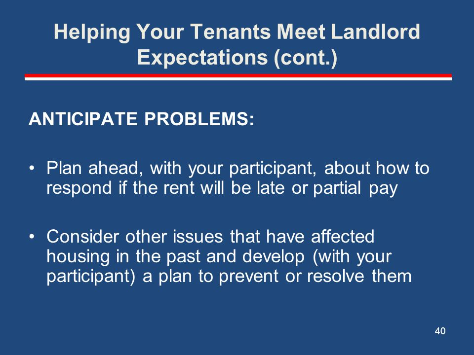 Helping Your Tenants Meet Landlord Expectations (cont.)