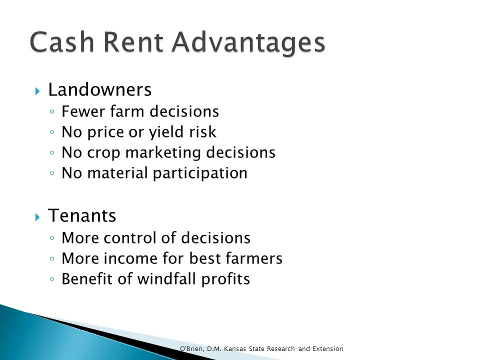 Cash Rent Advantages Landowners Tenants Fewer farm decisions