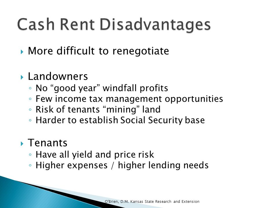 Cash Rent Disadvantages