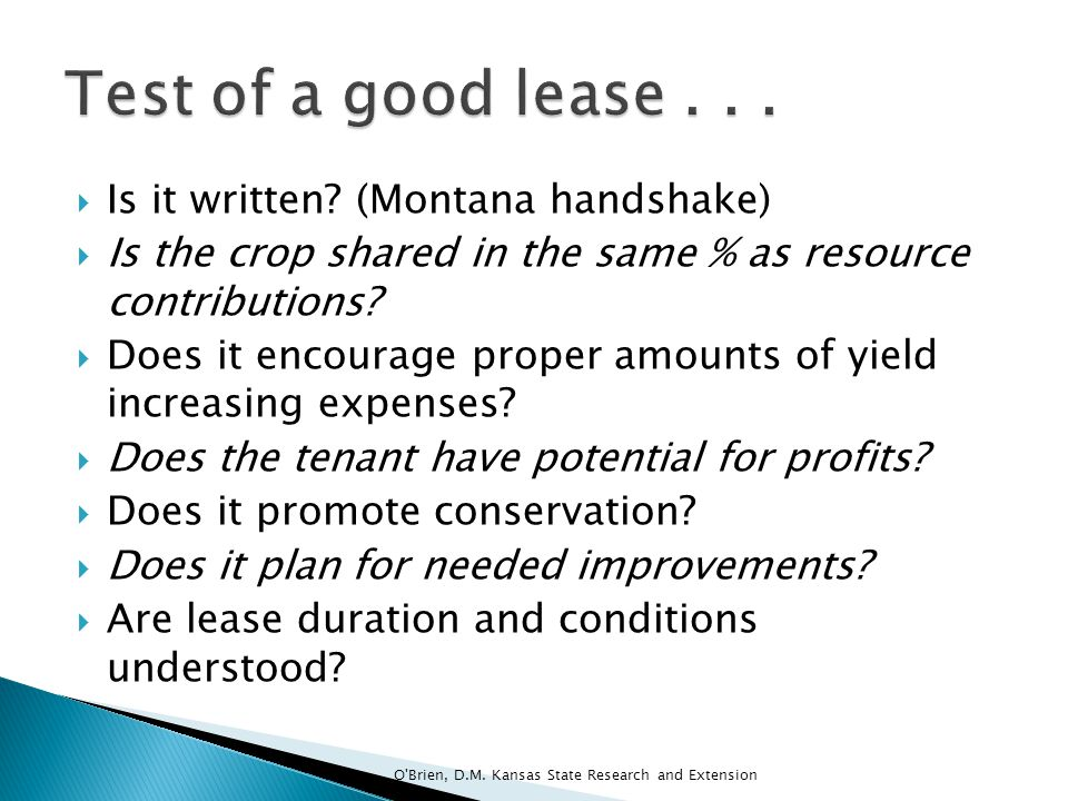 Test of a good lease . . . Is it written (Montana handshake)