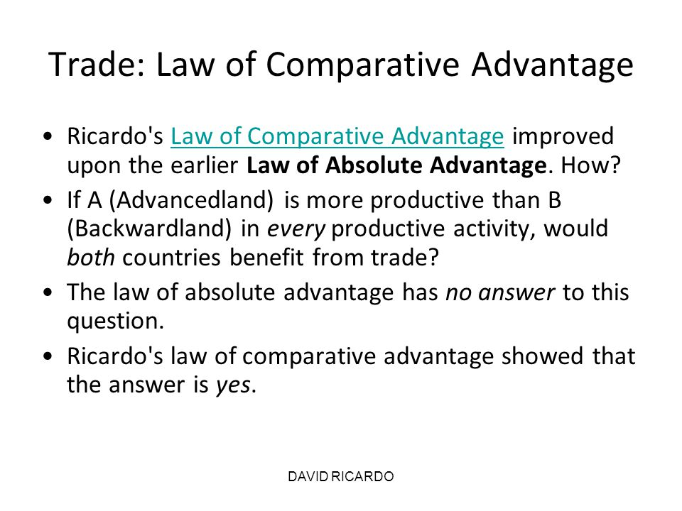 Trade: Law of Comparative Advantage