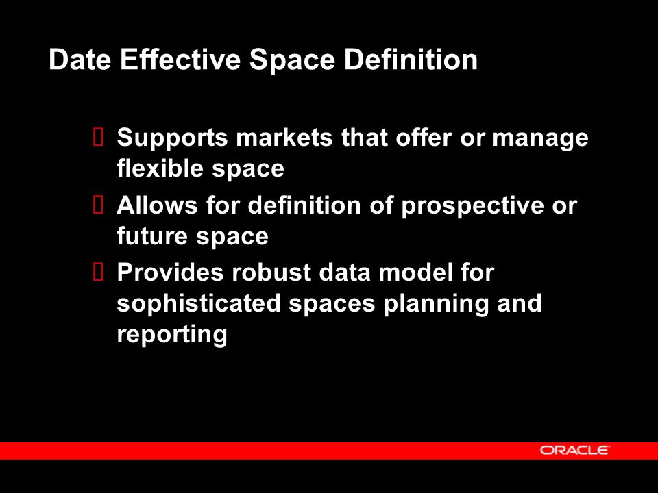 Date Effective Space Definition