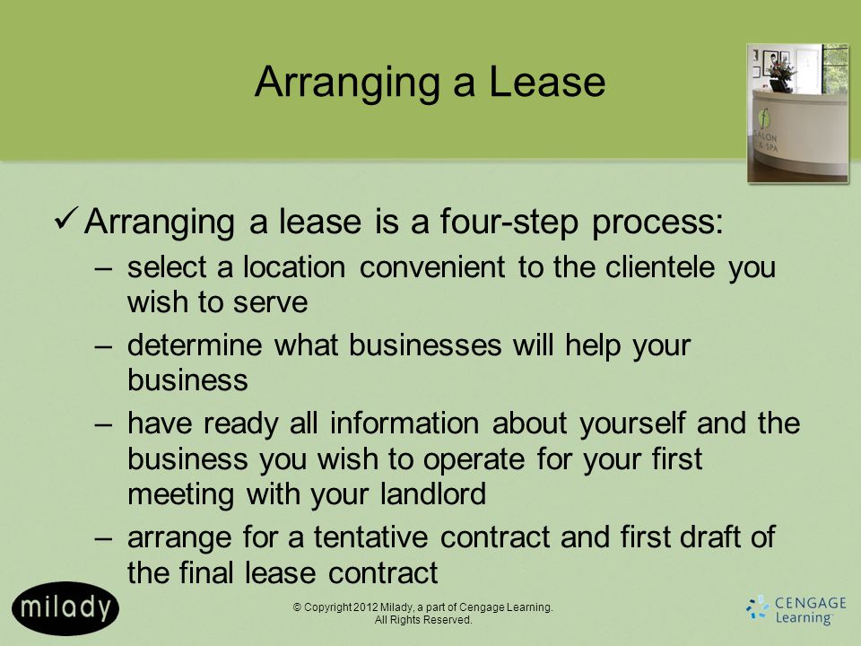 Arranging a Lease Arranging a lease is a four-step process: