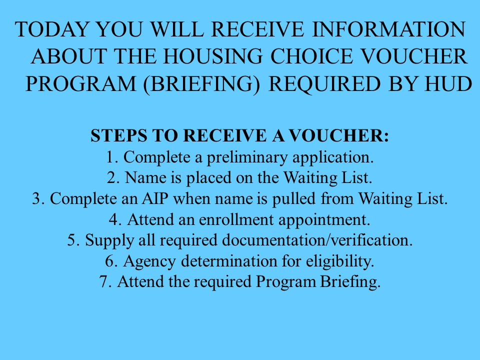 STEPS TO RECEIVE A VOUCHER: