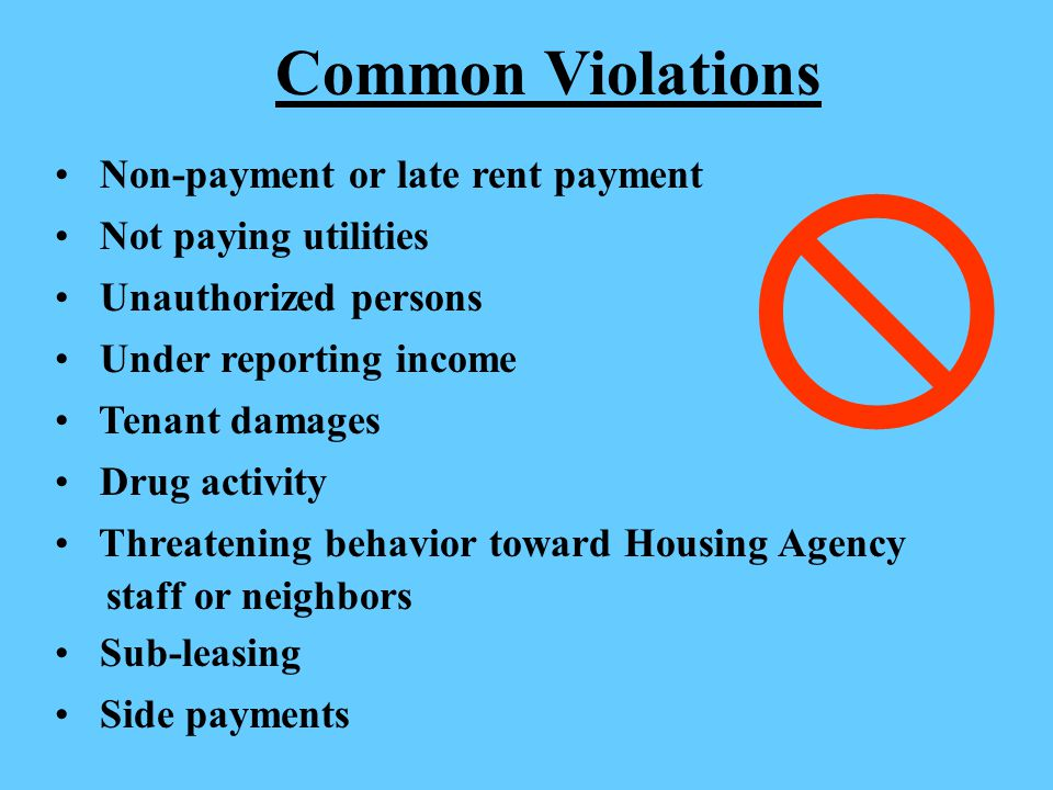  Common Violations Non-payment or late rent payment
