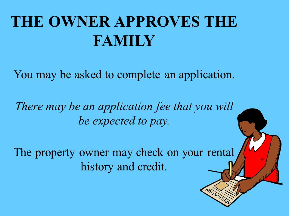THE OWNER APPROVES THE FAMILY