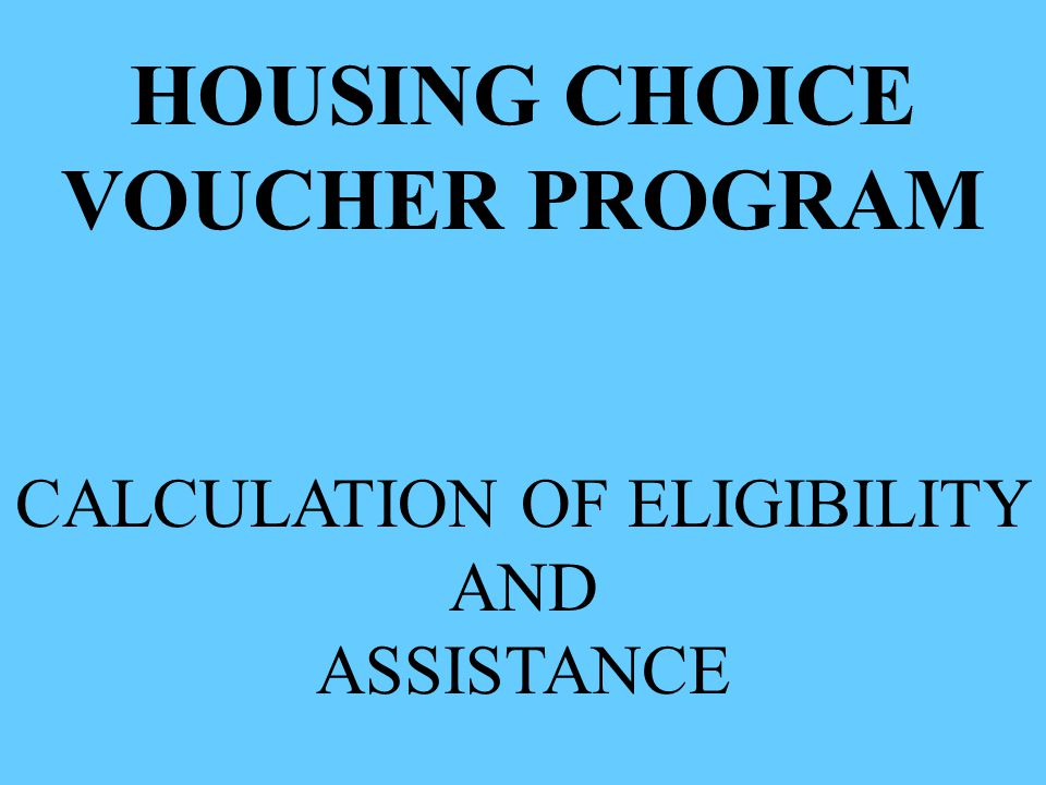 CALCULATION OF ELIGIBILITY AND