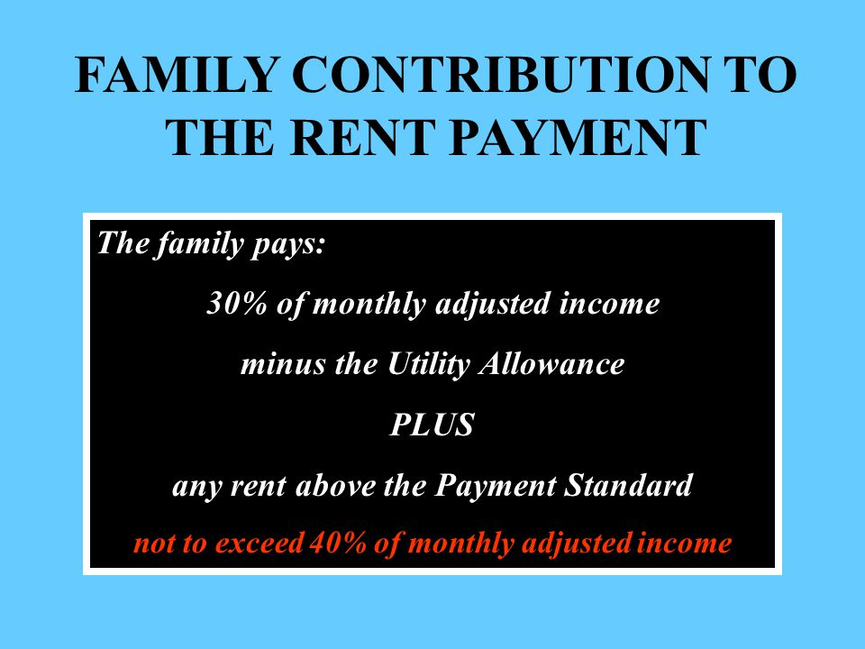 FAMILY CONTRIBUTION TO THE RENT PAYMENT