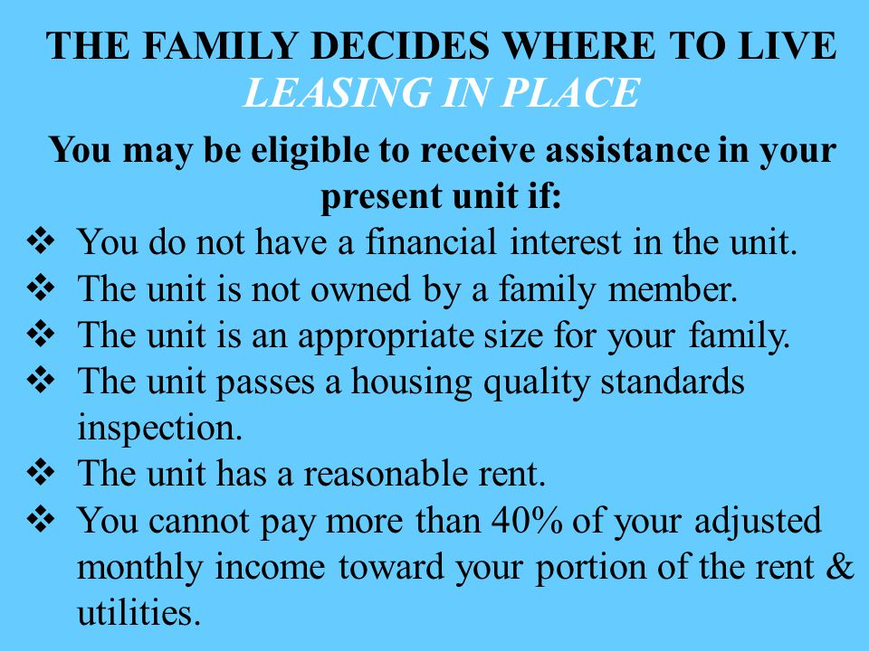 LEASING IN PLACE THE FAMILY DECIDES WHERE TO LIVE