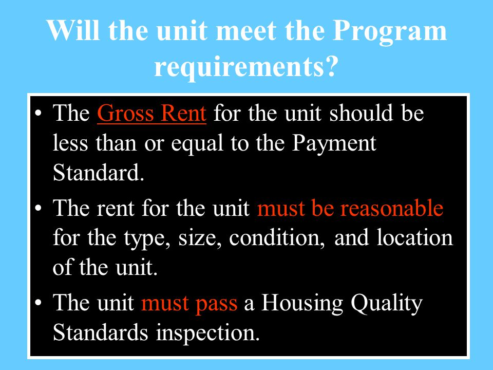 Will the unit meet the Program requirements