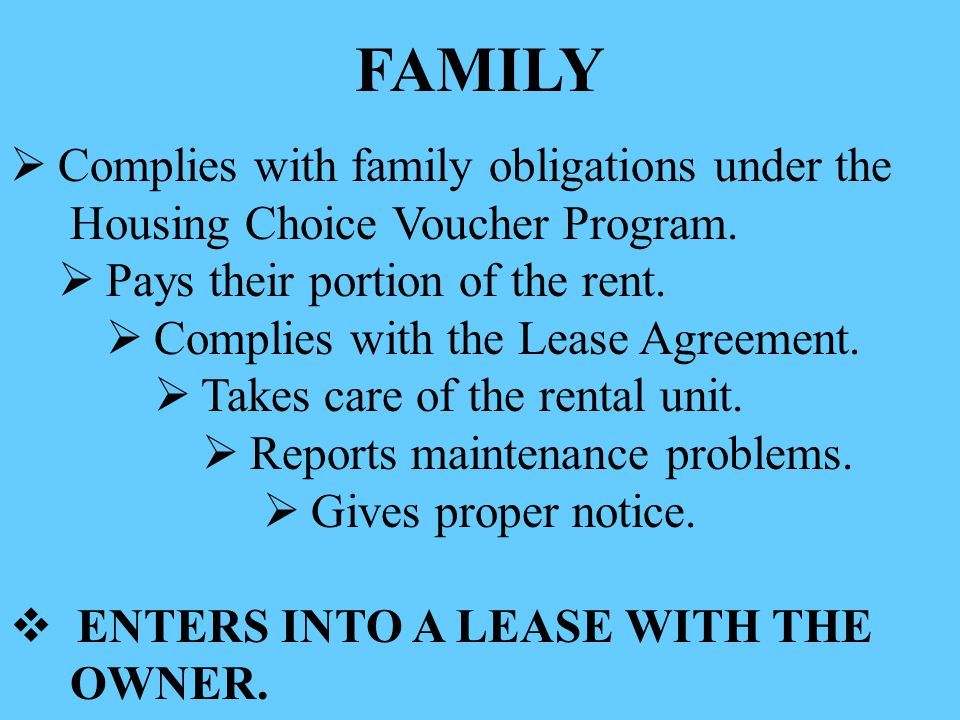 FAMILY Complies with family obligations under the