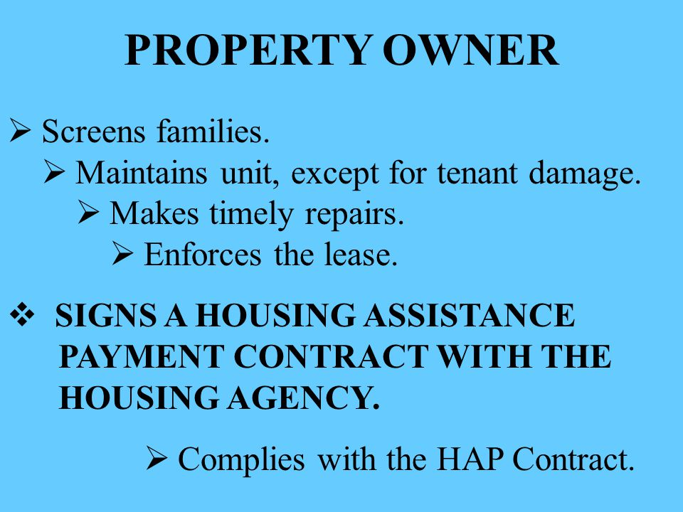 PROPERTY OWNER Screens families.