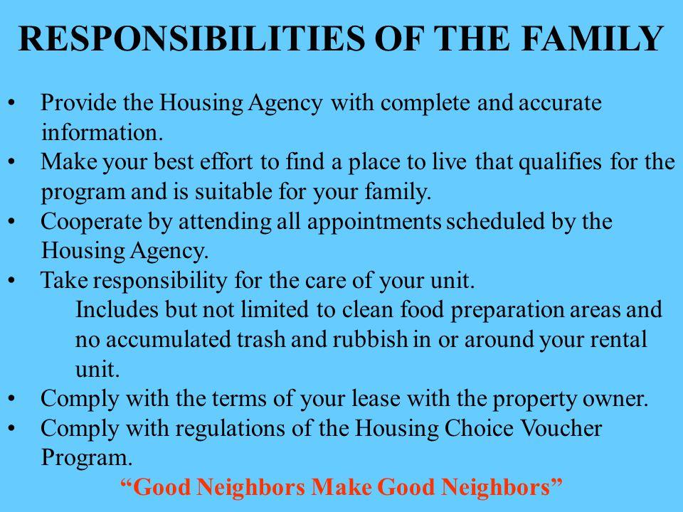 RESPONSIBILITIES OF THE FAMILY Good Neighbors Make Good Neighbors