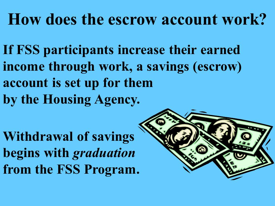 How does the escrow account work