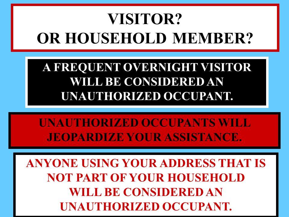 VISITOR OR HOUSEHOLD MEMBER